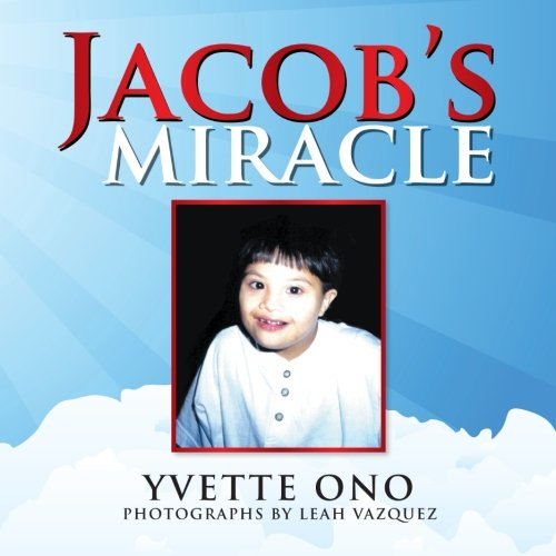 Jacob's Miracle:   2013 edition cover