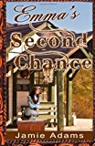 Emma's Second Chance  N/A 9781494298005 Front Cover