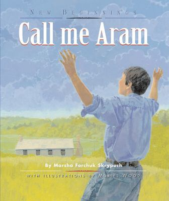 Call Me Aram   2008 9781554550005 Front Cover