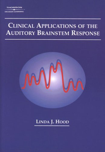 Clinical Applications of the Auditory Brainstem Response   1998 edition cover