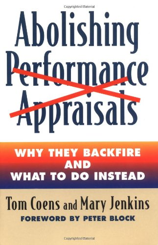 Abolishing Performance Appraisals Why They Backfire and What to Do Instead 2nd 2002 (Reprint) edition cover