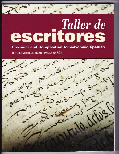Taller de Escritores  Student Manual, Study Guide, etc. edition cover