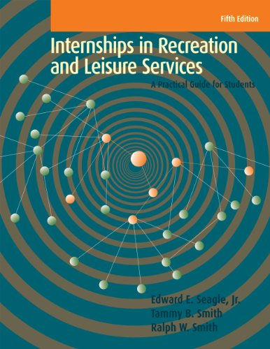 Internships in Recreation and Leisure Services: A Practical Guide for Students  2012 edition cover