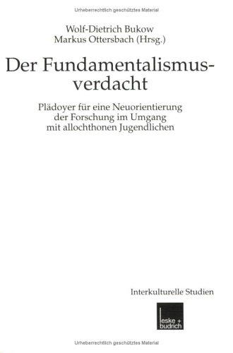 Fundamentalismusverdacht: Plädoyer Für Eine Neuorientierung Der Forschung Im Umgang Mit Allochthonen Jugendlichen  1999 edition cover