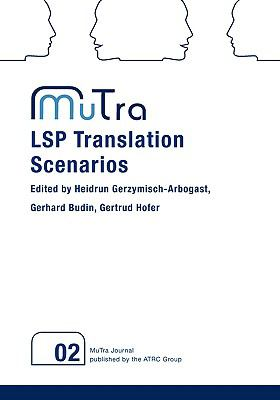 Lsp Translation Scenarios   2009 9783837024005 Front Cover