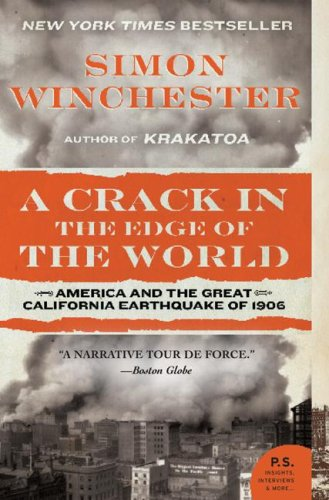 Crack in the Edge of the World America and the Great California Earthquake of 1906 N/A edition cover