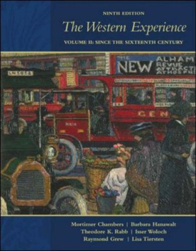 Western Experience, Volume II Since the Sixteenth Century 9th 2007 (Revised) edition cover