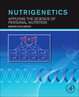 Nutrigenetics Applying the Science of Personal Nutrition  2013 edition cover