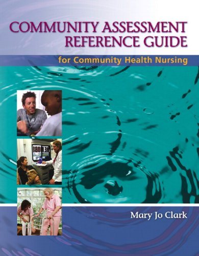 Community Assessment Reference Guide for Community Health Nursing Advocacy for Population Health 5th 2008 edition cover