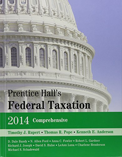 Prentice Hall's Federal Taxation 2014 Comprehensive, Tax Act 2012 Final Version, Prentice Hall's Federal Taxation 2014 Comprehensive:   2013 9780133452006 Front Cover