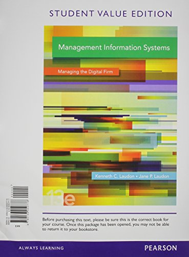 Management Information Systems, Student Value Edition Plus 2014 MyMISLab with Pearson Etext -- Access Card Package  13th 2014 edition cover