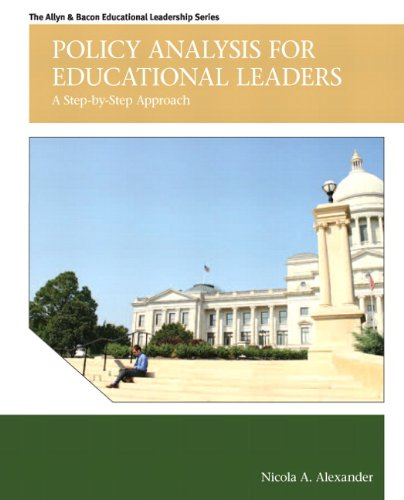 Policy Analysis for Educational Leaders A Step-by-Step Approach  2013 (Revised) edition cover