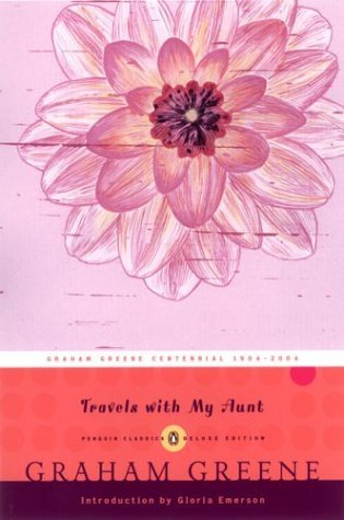 Travels with My Aunt (Penguin Classics Deluxe Edition)  2004 (Deluxe) 9780143039006 Front Cover