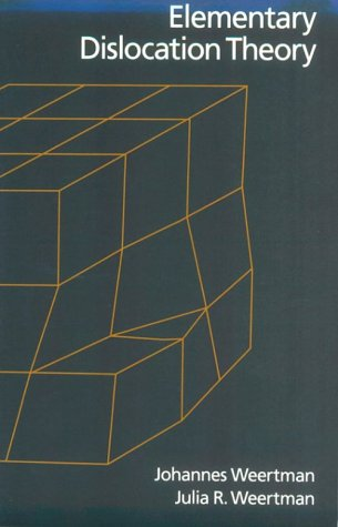 Elementary Dislocation Theory   1992 (Reprint) edition cover