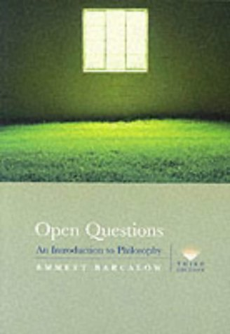 Open Questions An Introduction to Philosophy 3rd 2001 (Revised) edition cover