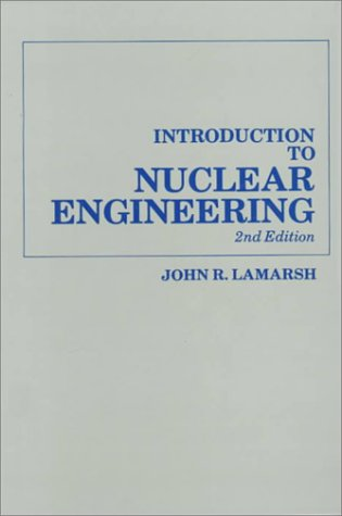 Introduction to Nuclear Engineering  2nd 1983 edition cover