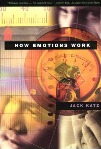 How Emotions Work   2001 edition cover