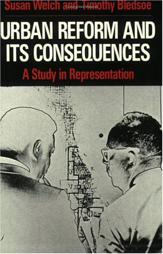 Urban Reform and Its Consequences A Study in Representation  1988 9780226893006 Front Cover