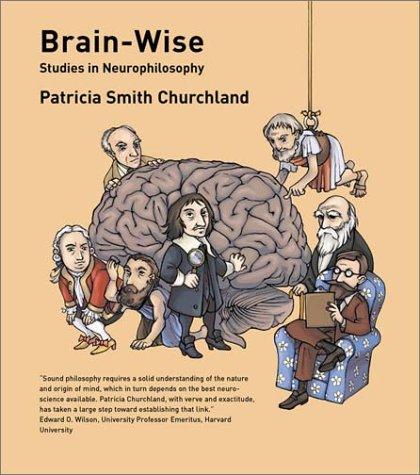 Brain-Wise Studies in Neurophilosophy  2002 edition cover