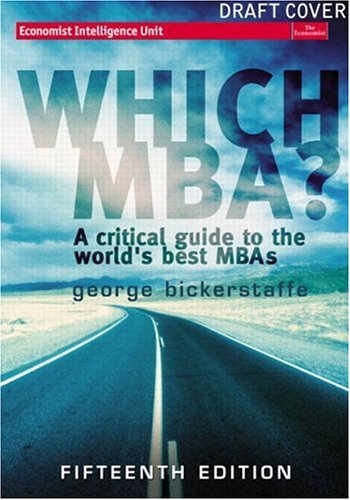 Which MBA? A Critical Guide to the World's Best MBAs 15th 2003 (Revised) 9780273688006 Front Cover