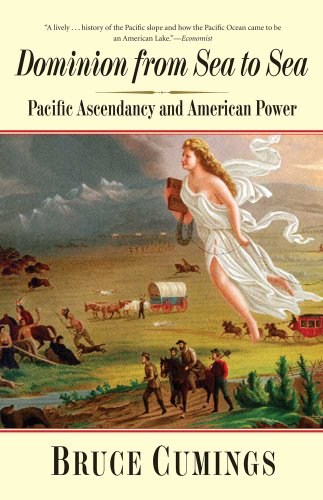 Dominion from Sea to Sea Pacific Ascendancy and American Power  2010 edition cover