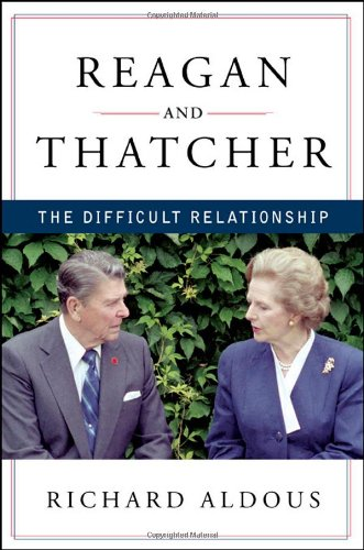 Reagan and Thatcher The Difficult Relationship  2012 edition cover