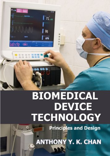Biomedical device Technology Principles and Design N/A edition cover