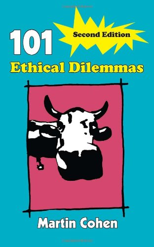101 Ethical Dilemmas  2nd 2007 (Revised) edition cover