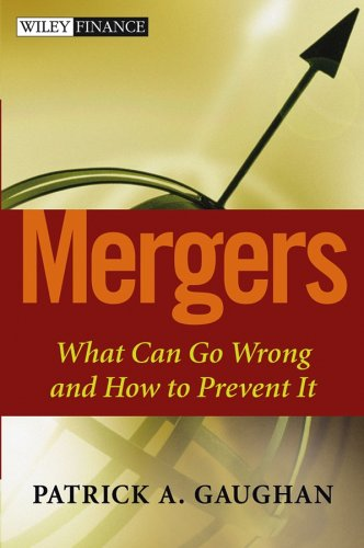 Mergers What Can Go Wrong and How to Prevent It  2005 edition cover