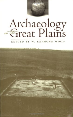 Archaeology on the Great Plains   1998 (Reprint) 9780700610006 Front Cover