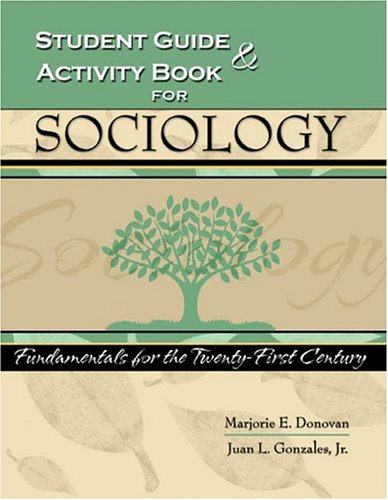 SOCIOLOGY-STUDENT GUIDE+ACTIVI 1st 9780757517006 Front Cover
