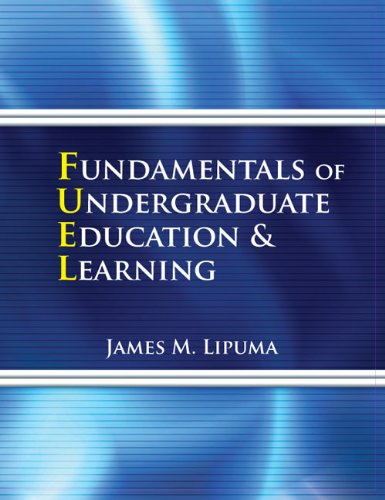 Fundamentals of Undergraduate Education and Learning (Fuel)  Revised  9780757562006 Front Cover