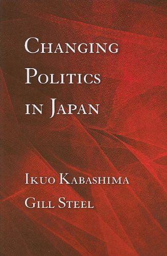 Changing Politics in Japan   2010 9780801476006 Front Cover