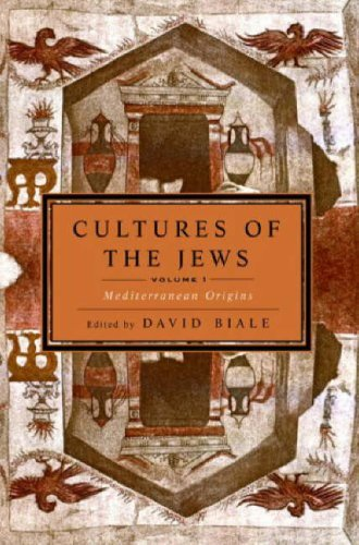 Cultures of the Jews, Volume 1 Mediterranean Origins  2006 edition cover