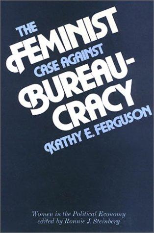 Feminist Case Against Bureaucracy  N/A edition cover