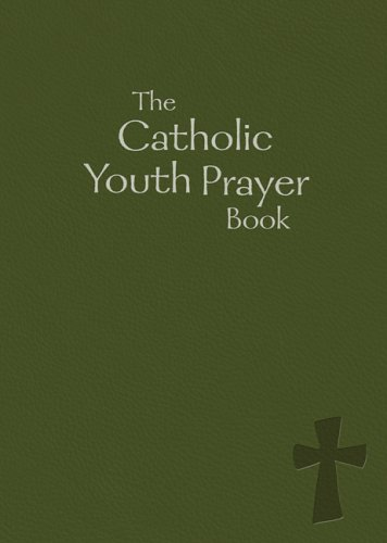 Catholic Youth Prayer Book   2006 edition cover