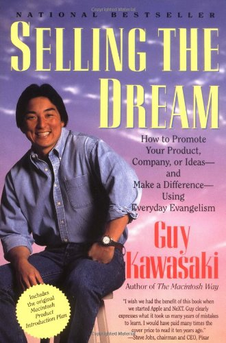 Selling the Dream How to Promote Your Product, Company, or Ideas and Make a Difference Using Everyday Evangelism  1992 edition cover
