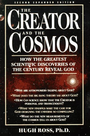 Creator and the Cosmos : An Astrophysicist Reconciles Science and Scripture  1995 edition cover