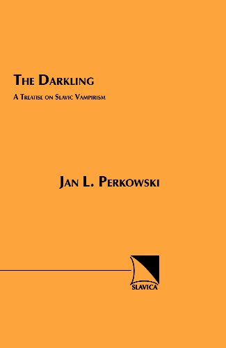 Darkling A Treatise on Slavic Vampirism  1989 (Reprint) edition cover