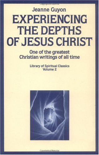 Experiencing the Depths of Jesus Christ 1st edition cover