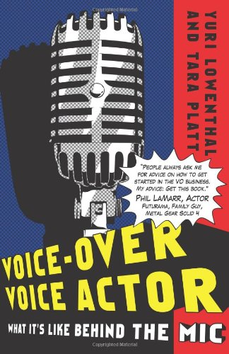 Voice-Over Voice Actor : What It's Like Behind the Mic  2009 edition cover