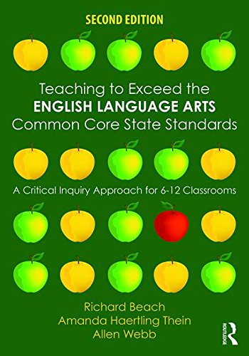 Teaching to Exceed the English Language Arts Common Core State Standards A Critical Inquiry Approach for 6-12 Classrooms 2nd 2016 (Revised) 9781138852006 Front Cover