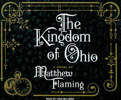 The Kingdom of Ohio:  2009 9781400115006 Front Cover
