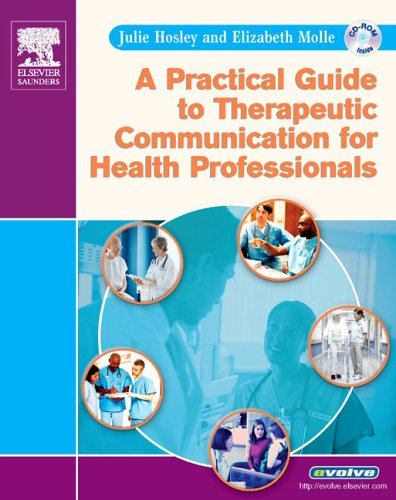 Practical Guide to Therapeutic Communication for Health Professionals  N/A edition cover