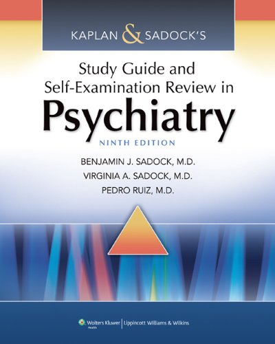 Kaplan and Sadock's Study Guide and Self-Examination Review in Psychiatry  9th 2011 (Revised) 9781451100006 Front Cover