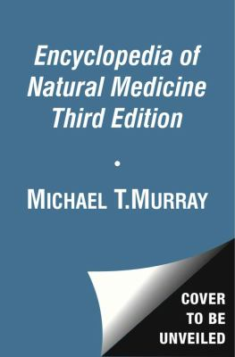 Encyclopedia of Natural Medicine  3rd 2012 (Revised) edition cover