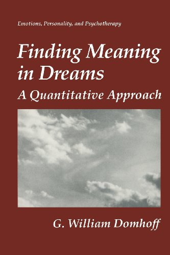 Finding Meaning in Dreams A Quantitative Approach  1996 9781489903006 Front Cover