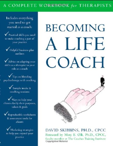Becoming a Life Coach A Complete Workbook for Therapists  2007 edition cover