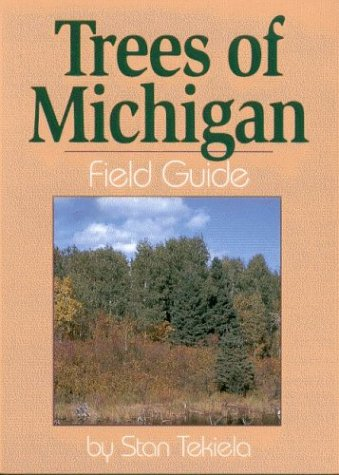 Trees of Michigan Field Guide  N/A edition cover