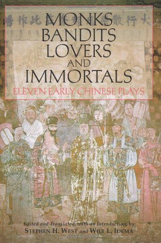 Monks, Bandits, Lovers, and Immortals Eleven Early Chinese Plays  2010 edition cover